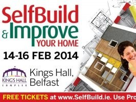 Free Admission to the Self Build & Improve Your Home Show, Kings Hall Belfast. 14th - 16th February 2014.